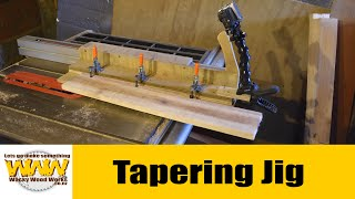 Tapering Jig For Table Saw - Off The Cuff - Wacky Wood Works