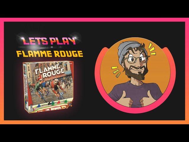 [LETSPLAY] La folle course sur Flamme rouge !