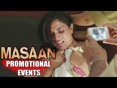 Masaan Movie (2015) | Richa Chadda, Vicky Kaushal, Shweta Tripathi | Pre Release Promotion