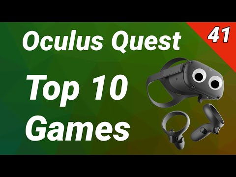 Oculus Quest - Top 10 Games [deutsch / 41. KW] Reviews Tests Gameplay Trailer Virtual Reality VR