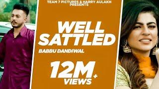 Well Settled Babbu Dandiwal Gurlej Akhtar Free MP3 Song Download 320 Kbps