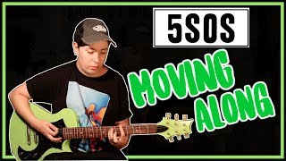 Moving Along - 5 Seconds of Summer (5SOS) guitar cover