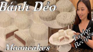 Cách làm bánh dẻo trung thu mềm dẻo đẹp thơm ngon - Snowskin Mooncakes - Taylor - Cuôc Sống Mỹ