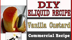 DIY Eliquid – Vanilla Custard [Commercial Recipe Reveal]