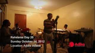 Teddy Afro on Rehearsal with Abugida Band for