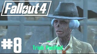 Fallout 4 - Part 8 - Diamond City Blues and the Ambush