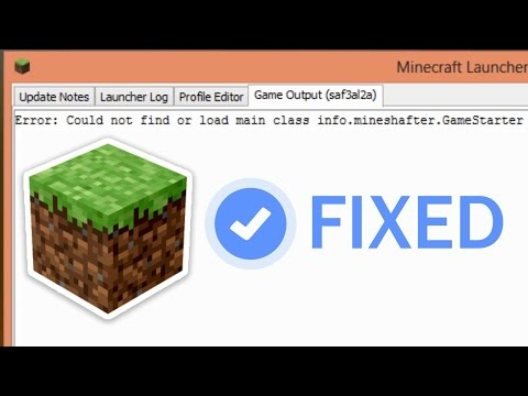 How to Fix the Error could not find or load main class info.mineshafter.GameStarter