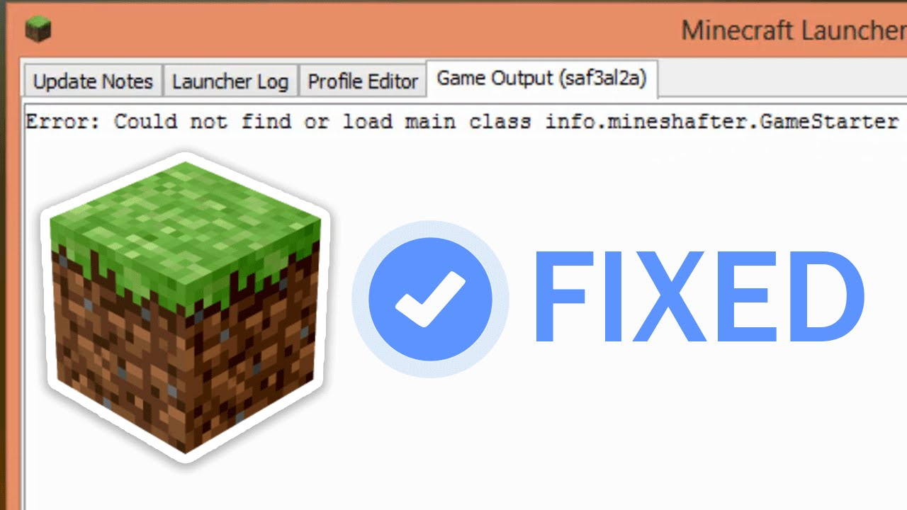 How to Fix the Error could not find or load main class  info mineshafter GameStarter