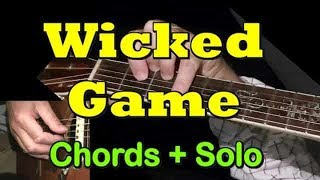 WICKED GAME: Easy Guitar Lesson + TAB + CHORDS by GuitarNick