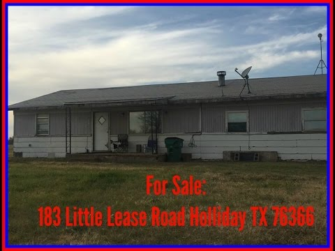 Real Estate for Sale in Holliday Texas: 183 Little Lease Road Holliday, TX 76366