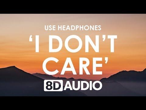 Ed Sheeran, Justin Bieber - I Don't Care (8D AUDIO) 🎧