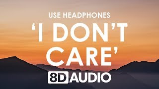Cover images Ed Sheeran, Justin Bieber - I Don't Care (8D AUDIO) 🎧