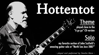 Hottentot | Theme & Solo (cool section of John Scofield's solo at