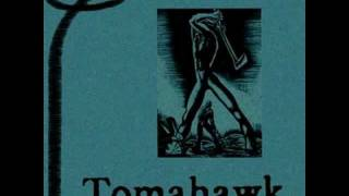 Tomahawk - In Every Dream Home a Heartache (Stockholm 02/23/02)