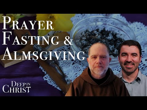 A Hermit Discusses Lent - Deep in Christ, Ep. 14