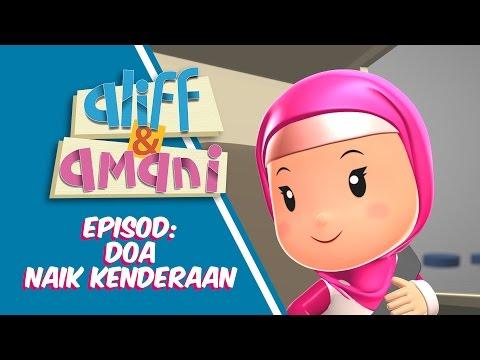 Aliff & Amani : Doa Naik Kenderaan