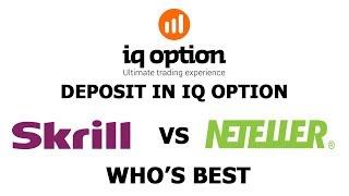 Deposit in IQ Option (Skrill vs Neteller) in Hindi/Urdu 2017-2018