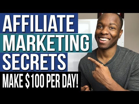 Affiliate Marketing Secrets To MAKE $100 PER DAY | STEP By STEP Guide For BEGINNERS
