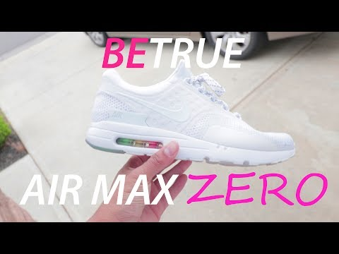 promo code 5774a 7eeb7 Nike Air Max Zero BE TRUE | LGBT PRIDE SNEAKER REVIEW - YouTube