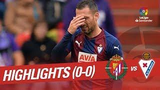 Resumen de Real Valladolid vs SD Eibar (0-0)