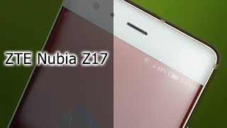 Обзор смартфона ZTE Nubia Z17