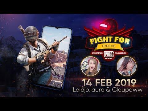 download Fight For REALME PUBG Mobile Streamer Challenge - 14 Februari 2019 - Lalajo.laura & Claupaww