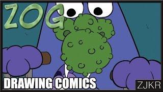 Drawing Comics   The Zog #130