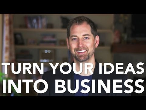 How to Turn Your Ideas Into a Plan for Your Business
