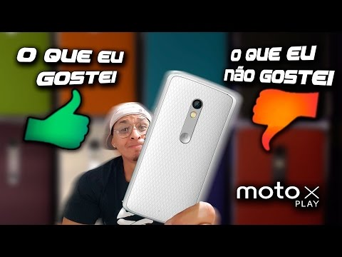 O que eu Gostei e Não Gostei no Motorola Moto X Play
