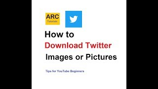 Gambar cover How to save download Twitter photo or image | ARC Tutorials