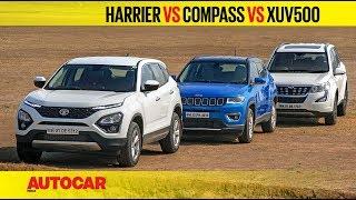 Tata Harrier vs Jeep Compass vs Mahindra XUV500 | Comparison Test Review | Autocar India
