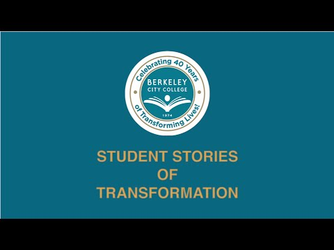 Berkeley City College Student Stories of Transformation