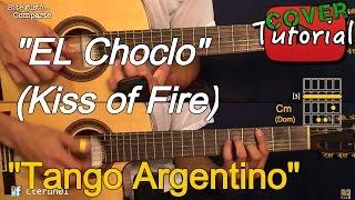 El Choclo (Kiss of Fire) - Tango Argentino Guitarra, Bandoneon Cover / Tutorial