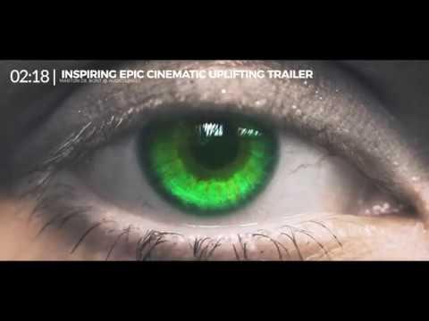 Inspiring Epic Cinematic Uplifting Trailer Music (FREE MUSIC)