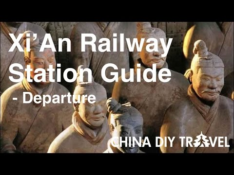 Xi'An Railway Station Guide -  departure