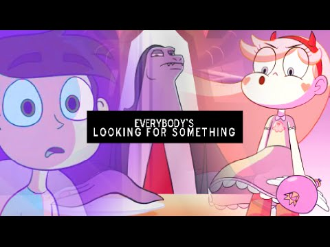 ❝Everybody's Looking for Something.❞ | Star vs the Forces of Evil [AMV]