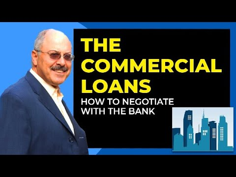 Commercial Loans   Negotiate With the Bank