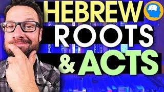 Does Acts Teach Us to Follow the Law of Moses Hebrew Roots part 3