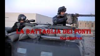 Terza Battaglia dei Ponti - Nassirya