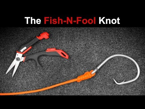 How To Tie The Fish-N-Fool Knot