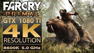 Far Cry Primal 4K | Far Cry Primal GTX 1080 Ti SLI | core i5 8600K 5.3 GHz