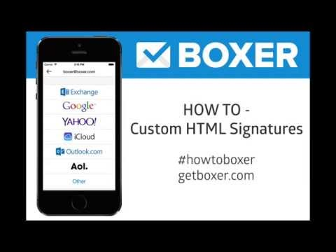 BOXER- How To Set Up Custom HTML Email Signatures #HowToBoxer