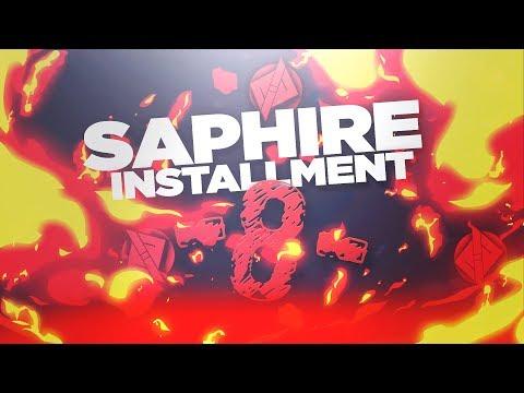 Saphire - Installment #8