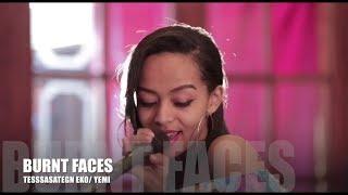 Tessassategn eko - BURNT FACES ft. YEMI (Cover Song )