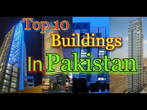 Pakistan Top Ten Buildings | Buildings in Pakistan | Skyscra