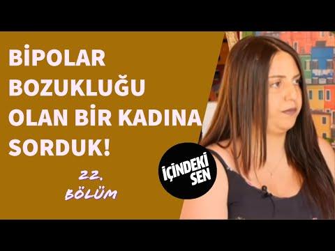 Bipolar Bozukluğu Olan Bir Kadına Sorduk (22.Bölüm) #icindekisen