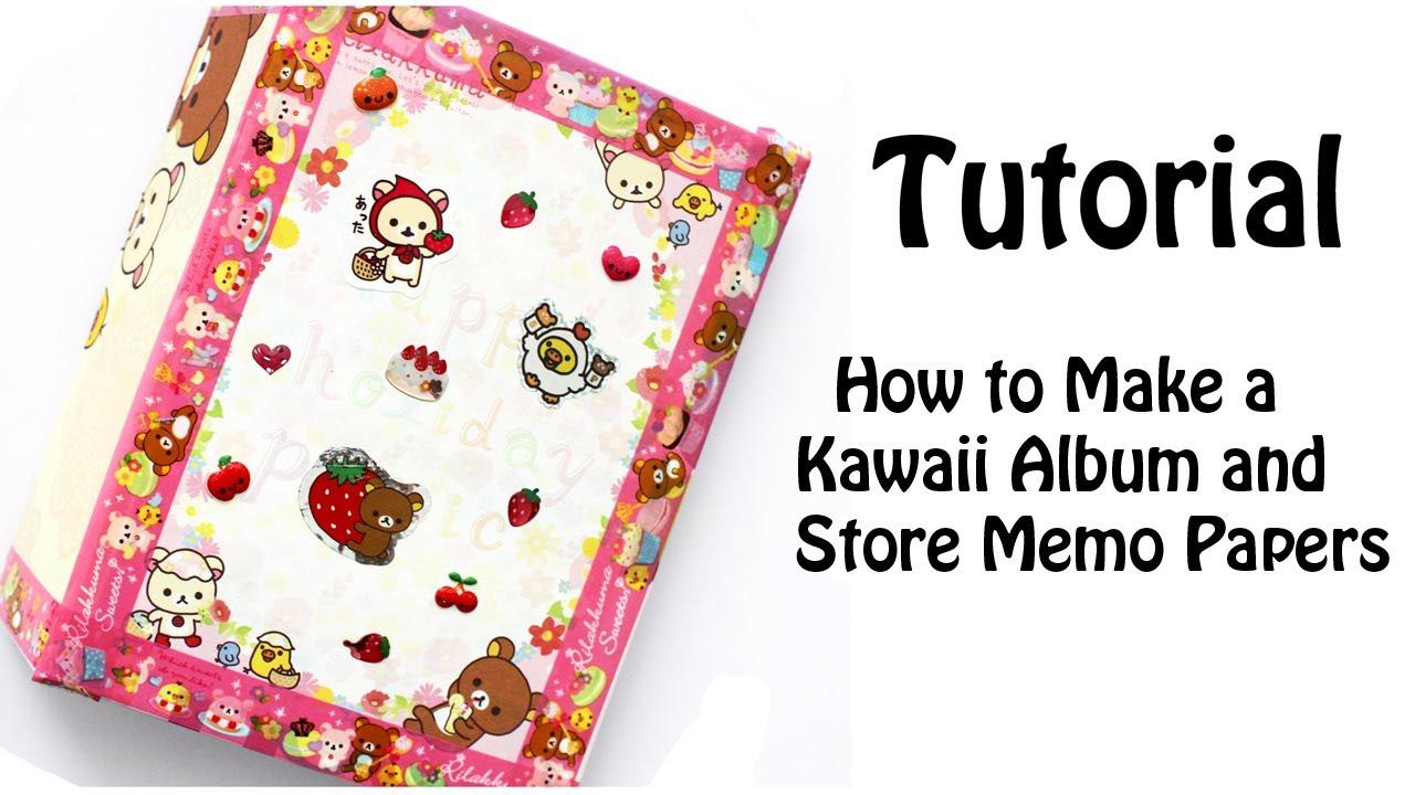 Scrapbook paper kawaii - Diy How To Make A Kawaii Album And Store Memo Papers Tutorial