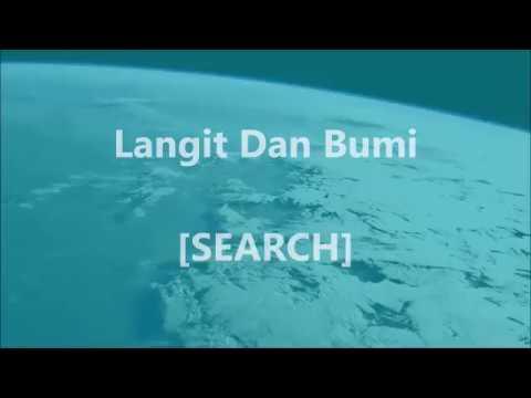 SEARCH - Langit Dan Bumi - Lirik / Lyrics On Screen