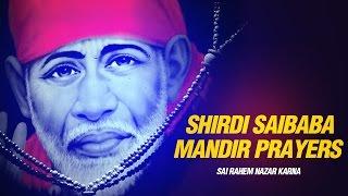 Shri Shirdi Ke Saibaba Mandir Ki Aarti - Sai Rahem Nazar Karna - Hindu Prayers By Suresh Wadkar