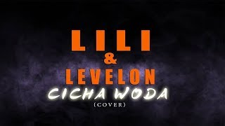 CICHA WODA - Lili & Levelon (Official Audio) 2018